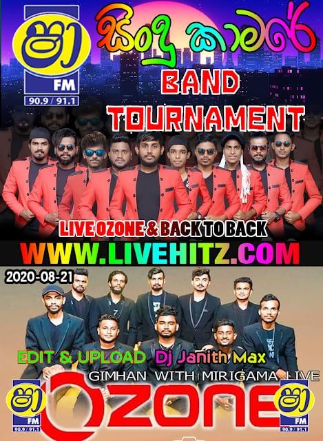 SHAA FM SINDU KAMARE BAND OF TOURNAMENT LIVE OZONE & BACK TO BACK 2020-08-21