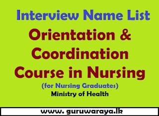 Interview List : Orientation and Coordination in Nursing Course