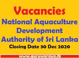 Vacancies : National Aquaculture Development Authority of Sri Lanka