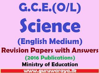 G.C.E.(O/L) Science Revision Exercises (2016 Publications)