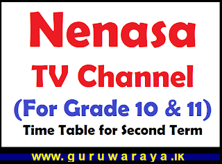 Nenasa TV Channel (For Grade 10 & 11) : Time Table for Second Term