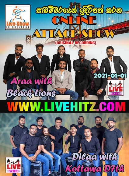 ONLINE ATTACK SHOW WITH KOTTAWA D7TH & BLACK LIONS 2021-01-01