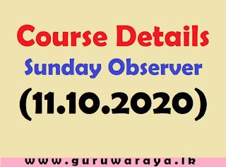 Course Details : Sunday Observer (11.10.2020)