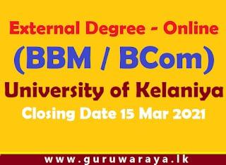 External Degree - Online (BBM / BCom) : University of Kelaniya