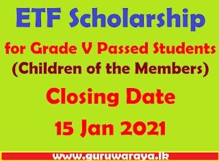 ETF Scholarship for Grade V Passed Students (Children of the Members)