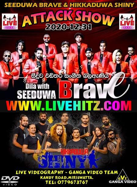 SEEDUWA BRAVE & HIKKADUWA SHINY ONLINE ATTACK SHOW 2020-12-31