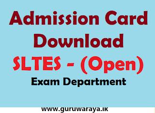 Admission Card : SLTES (Open)
