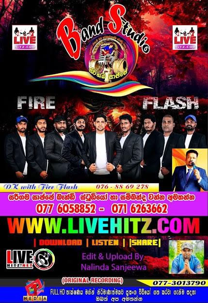 FIRE FLASH LIVE IN  SARIGAMA SAJJE BAND STUDIO 2020-07-18