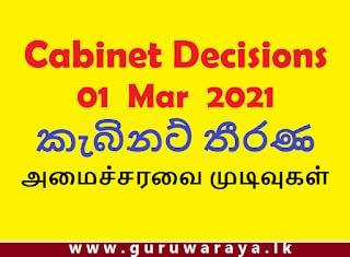Cabinet Decisions : 01 Mar 2021