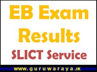 EB Exam Results : SLICT Service