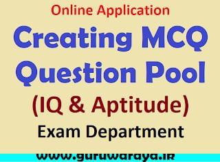 Creating MCQ Question Pool  (IQ & Aptitude) :  Exam Department