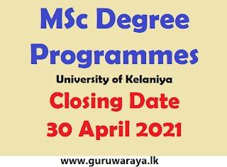 MSc Degree Programmes : University of Kelaniya
