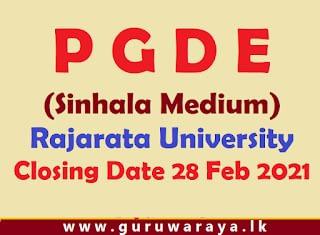 PGDE (Sinhala Medium) : Rajarata University