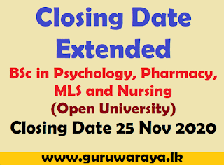 Closing Date Extended : BSc in Psychology, Pharmacy, MLS and Nursing
