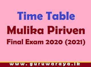 Time Table : Mulika Piriven Final Exam 2020 (2021)