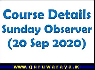 Course Details : Sunday Observer (20 Sep 2020)
